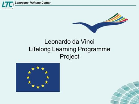 Leonardo da Vinci Lifelong Learning Programme Project.