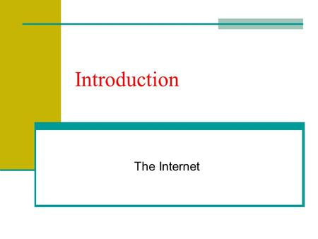 Introduction The Internet. The Internet (net) Global network connecting millions of computers Within the global network, a user has permission at any.