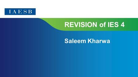Page 1 | Confidential and Proprietary Information REVISION of IES 4 Saleem Kharwa.