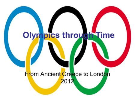 From Ancient Greece to London 2012