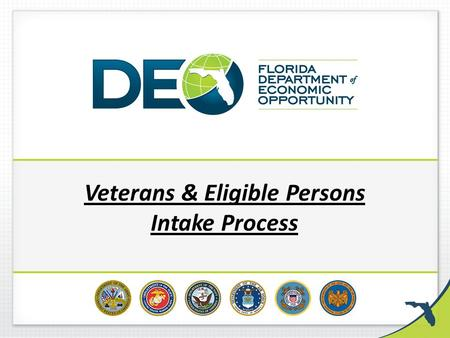 Veterans & Eligible Persons Intake Process. Jobs for Veterans State Grant (JVSG) refocusing is a joint VETS-ETA effort to best meet the employment needs.