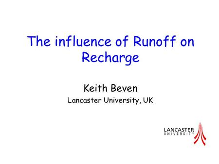 The influence of Runoff on Recharge