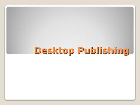 Desktop Publishing. Using Columns The Columns feature is located on the Page-Layout tab and is used to divide a Word document into two or more columns.