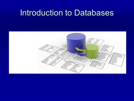 Introduction to Databases. What is a database?  A database program is nothing more than an electronic version of a 3x5 card file  A database is defined.