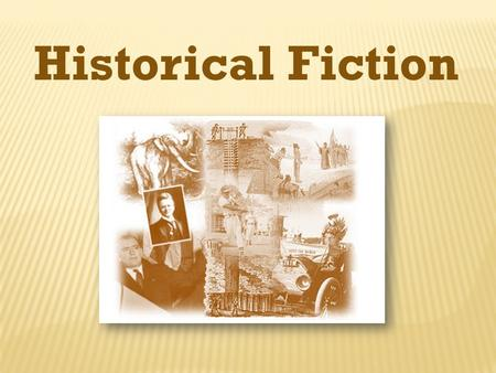 Historical Fiction. Historical fiction is fiction set in the past. It contains a rich mixture of fact and fiction.