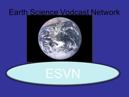 Earth Science Vodcast Network ESVN. Topographic Maps.