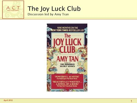 an analysis of ethnicity in the joy luck club by amy tan The mother daughter relationship in amy tan's the joy luck club the book the joy luck club by amy tan is a great example of the mother and analysis of the.