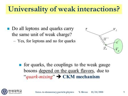 Universality of weak interactions?