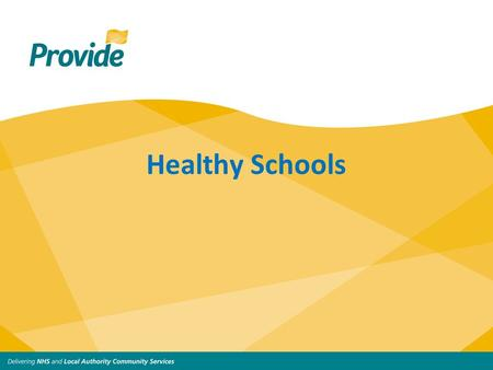 Healthy Schools. The Strategic Aims of the Healthy Schools Programme: To support children and young people in developing healthy behaviours To help raise.
