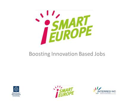 Boosting Innovation Based Jobs. https://www.youtube.com/watch?v=SKPPmWXr vPA.