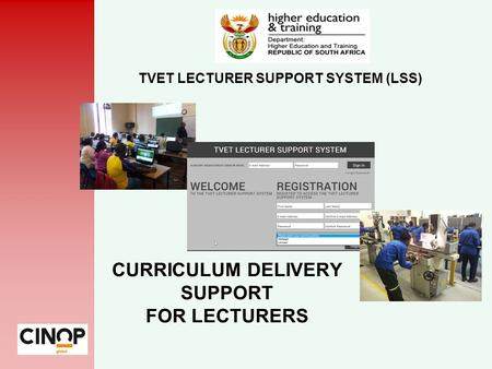 TVET LECTURER SUPPORT SYSTEM (LSS) CURRICULUM DELIVERY SUPPORT FOR LECTURERS.