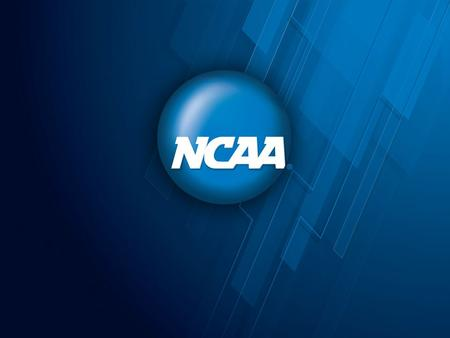 NCAA Eligibility Center: Overview and Updates Christa Palmer, NCAA Nick Sproull, NCAA November 5, 2015.