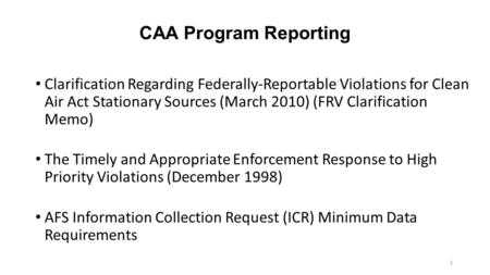 CAA Program Reporting Clarification Regarding Federally-Reportable Violations for Clean Air Act Stationary Sources (March 2010) (FRV Clarification Memo)