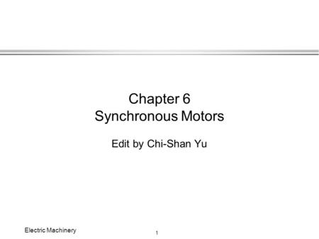 Chapter 6 Synchronous Motors