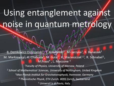 Using entanglement against noise in quantum metrology