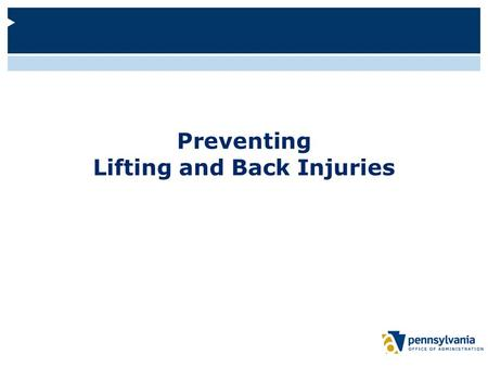 Preventing Lifting and Back Injuries. Logistics Restrooms are located... In the event of an emergency...