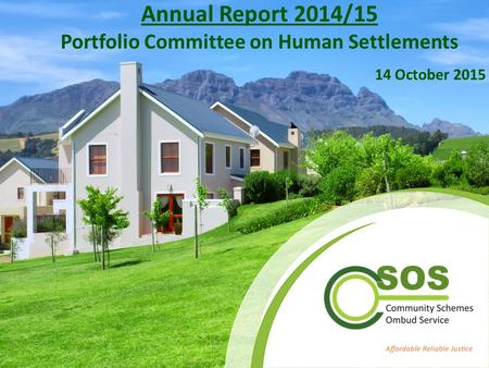 Annual Report 2014/15 Portfolio Committee on Human Settlements 14 October 2015.