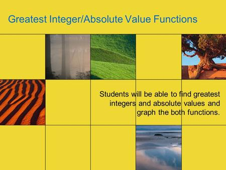 Greatest Integer/Absolute Value Functions