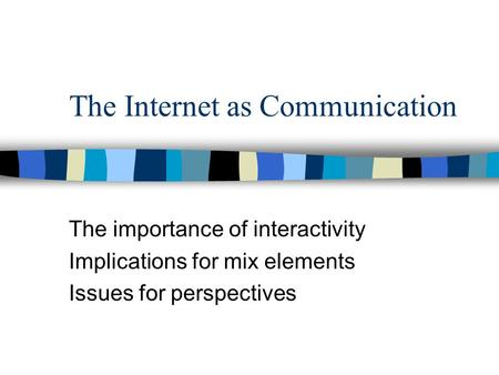 the importance of the internet to communication The benefits of social media platforms and internet modes of accessing and communicating with large audiences are very useful  the importance of telephone communication in business  problems.