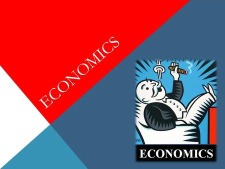 ECONOMICS. MARKET ECONOMY Capitalism Based on Supply and Demand No Government Intervention.