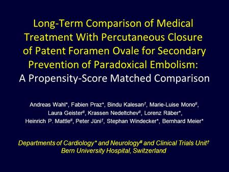 Long-Term Comparison of Medical Treatment With Percutaneous Closure of Patent Foramen Ovale for Secondary Prevention of Paradoxical Embolism: A Propensity-Score.
