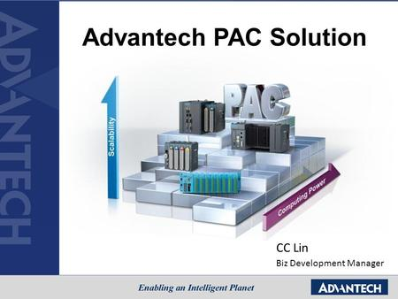 Advantech PAC Solution CC Lin Biz Development Manager.
