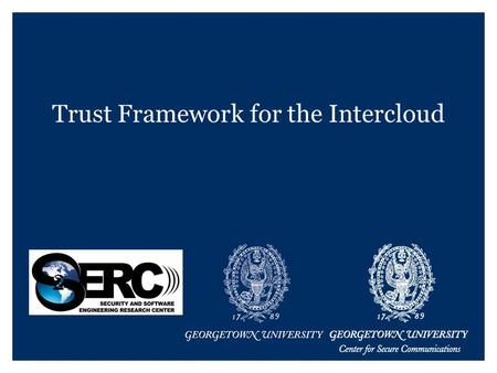 Trust Framework for the Intercloud. Buzz Cloud Computing Today.