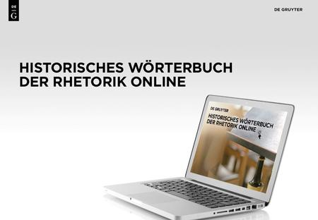1. 2 Content The Historisches Wörterbuch der Rhetorik [Historical Dictionary of Rhetoric] is the only comprehensive academic reference work in the field.