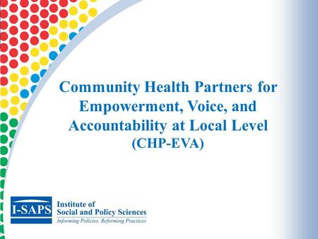 11 Community Health Partners for Empowerment, Voice, and Accountability at Local Level (CHP-EVA)