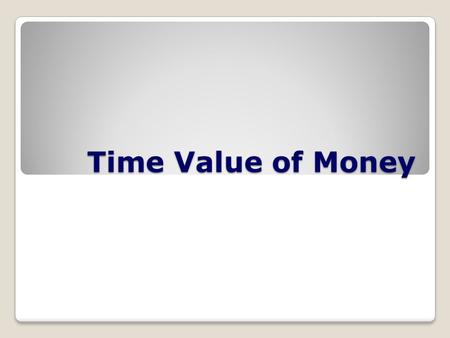 Time Value of Money. Assume a couple puts $1,000 in the bank today. Their account earns 8% interest compounded annually. Assuming no other deposits were.