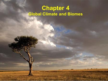 Chapter 4 Global Climate and Biomes. Earth Regions near the equator (0 o ) receive light at 90 o High latitudes receive light at low angles 1.Sun rays.