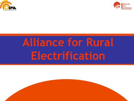 Alliance for Rural Electrification. Electricity in the world.
