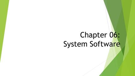 Chapter 06: System Software. Definition  Master program  Controls all hardwares connected to computer  Collection of programs Users Application software.