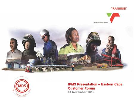 Click to edit Master title style Heading heading heading Date IPMS Presentation – Eastern Cape Customer Forum 04 November 2015.