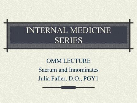 INTERNAL MEDICINE SERIES