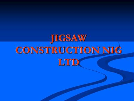 JIGSAW CONSTRUCTION NIG LTD. Our Profile Jigsaw Construction Nigeria Co. Ltd is a manufacturing company that produces EPS Color- Steel Sandwich Panels,