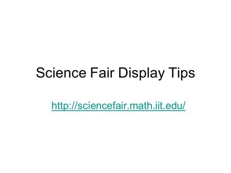 Science Fair Display Tips