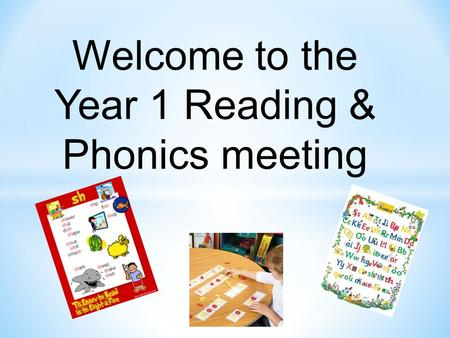 Year 1 Reading & Phonics meeting