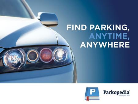 About Parkopedia Parkopedia is the world's leading parking information provider used by millions of drivers and organizations such as Audi, BMW, Ford,