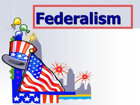 Federalism. Federalism System of govt. in which a written constitution divides the powers of govt. between a national government and several regional.
