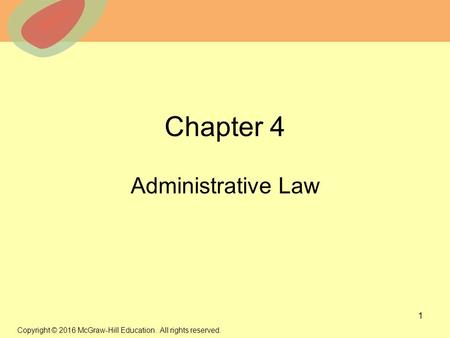 Chapter 4 Administrative Law Chapter 4: Administrative Law