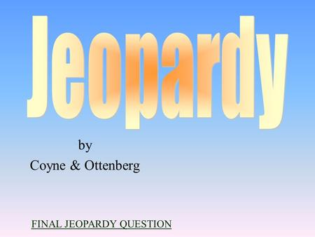 by Coyne & Ottenberg FINAL JEOPARDY QUESTION 100 200 400 300 400 Definitions Clauses and Definitions Court CasesMiscellaneous 300 200 400 200 100 500.