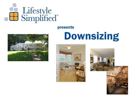 Downsizing presents. Whether you're relocating to a new residence OR modifying current living space We are a team for the complete moving process!