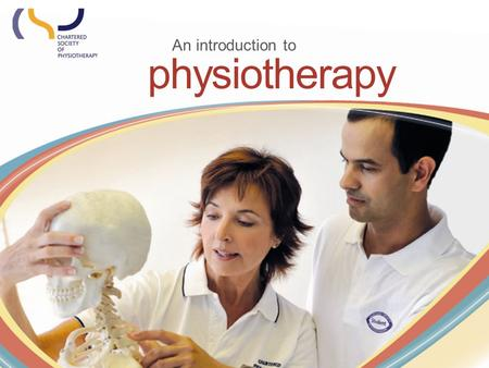 Physiotherapy An introduction to. What is physiotherapy? Sports injuries Accidents Disability Illness Ageing Physiotherapy, or physical therapy, is a.