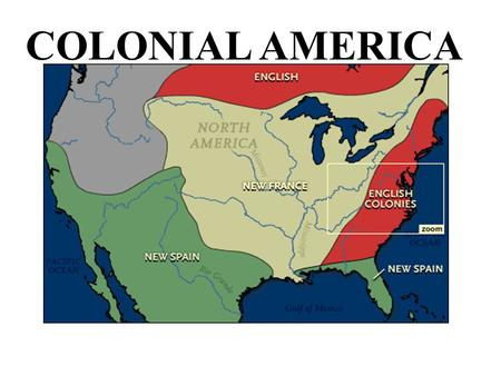 COLONIAL AMERICA. Britain owned 13 colonies on the east coast of North America. Colonial America is the time period from 1607 to 1776. Atlantic Ocean.