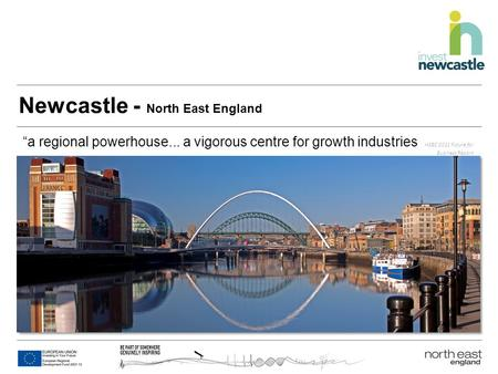 "Newcastle - North East England Imagery area: 23.6cm wide x 9cm high ""a regional powerhouse... a vigorous centre for growth industries HSBC 2011 Future."