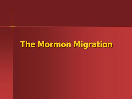 The Mormon Migration. The Church of Jesus Christ of Latter Day Saints Organized in 1830 in Fayette, NY Organized in 1830 in Fayette, NY By the charismatic.