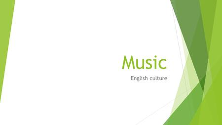 Music English culture. Rock and Roll The major movement in Rock and Roll in Britain was due to the impact of The Beatles in popular music and culture.