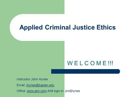 applied criminal justice ethics The focus of this book is on normative and applied ethics • the study of ethics helps criminal justice in criminal justice, two reports of criminal cases.