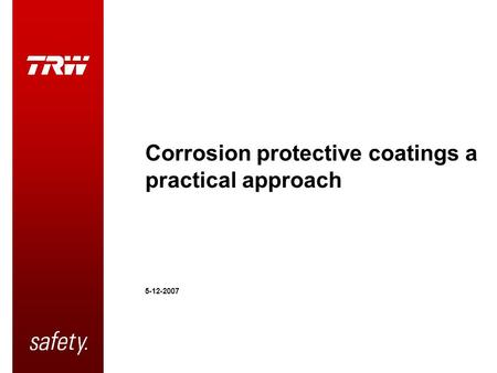 Corrosion protective coatings a practical approach 5-12-2007.